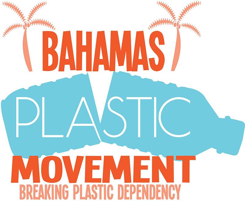 Bahamas Plastic Movement Breaking Plastic Dependency